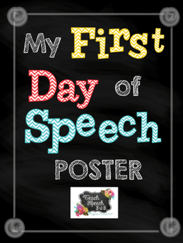 My 1st Day of Speech Poster