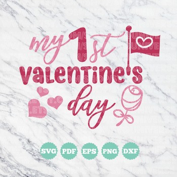 My 1st Valentine's Day | SVG Vinyl Cutting Files - Dxf - Eps - SVG - Pdf