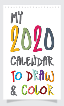 My 2020 Calendar to draw and color