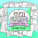 End of the Year Memory Book - 4th Grade