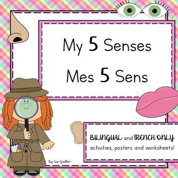 My 5 Senses - Mes 5 Sens (Bilingual English & French)
