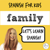Spanish Family Vocabulary | Elementary Spanish