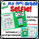 My 5th (4th) Grade Selfie: Back to School Craftivity that