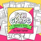 End of the Year Memory Book - 5th Grade