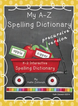 My A-Z Spelling Dictionary