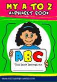 My A to Z Alphabet Book