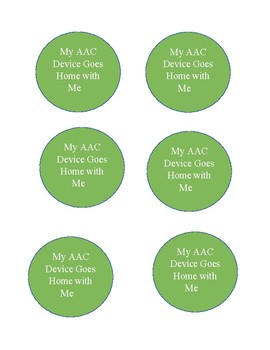 My AAC device goes home/ stays at school