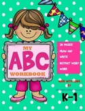 My ABC Book / Recognize, Print, and Draw The Alphabet  (a-