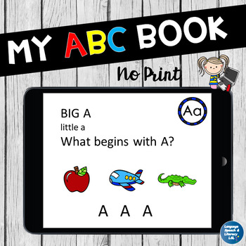 My ABC Book, Repetitive Book of Beginning Sounds, No Print