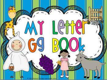 My ABC Book: The Letter G