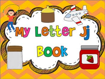 My ABC Book: The Letter J