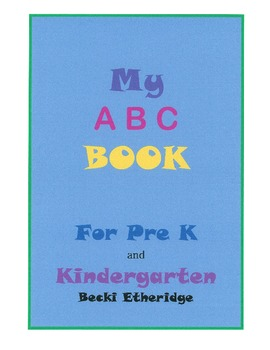My ABC Book for PreK and Kindergarten