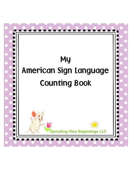 My ABC Counting Book using ASL