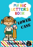 My ABC Letters Book in Lowercase