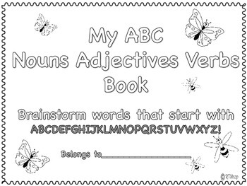 My ABC Nouns Adjectives Verbs Book, Writing Workshop Resource