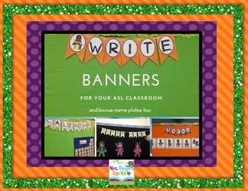 My ASL Classroom Banners