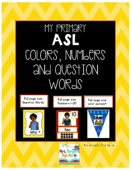 My ASL Classroom Numbers, Color and Question Words PRIMARY