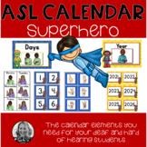My American Sign Language SUPERHERO Calendar