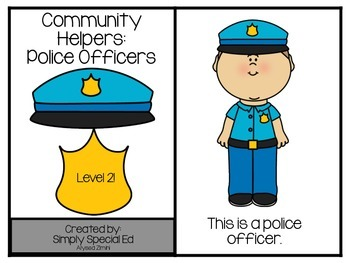 Adapted Book: Community Helpers: Police Officers