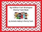 My Addition Fact Strategies Book Common Core Aligned