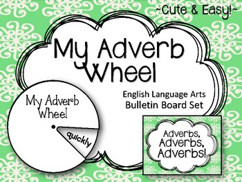 My Adverb Wheel. ELA Bulletin Board Set