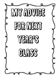 My Advice for Next Years Class Year 4