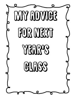 My Advice for Next Years Class Year 6