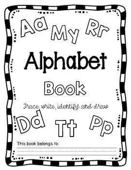 My Alphabet Book-Trace, Print, Identify and Draw