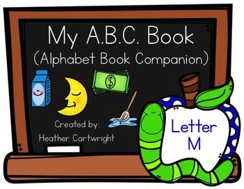 My Alphabet Book Companion- Letter M Alphabet Book