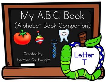 My Alphabet Book Companion- Letter T Alphabet Book