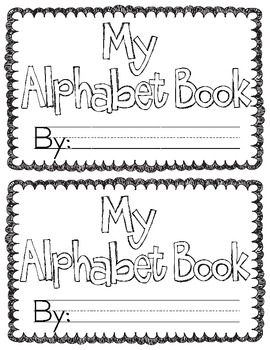 My alphabet book pre k or k by becky baxter teachers for Printable alphabet book template