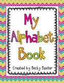 My Alphabet Book- Pre-k or K