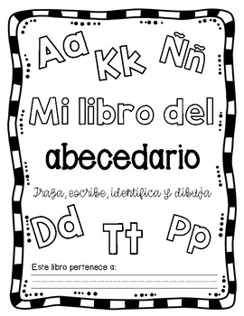My Alphabet Book-Trace, Print, Identify and Draw in Spanish