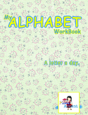 My Alphabet Workbook