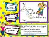 My Amazing Book of Colorful Letters