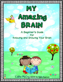 All About My Brain Unit, Anatomy, Human Body, The Brain and Mindset, Grades 2-4