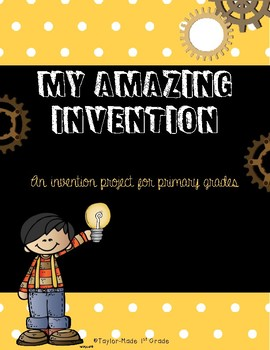 My Amazing Invention - Project