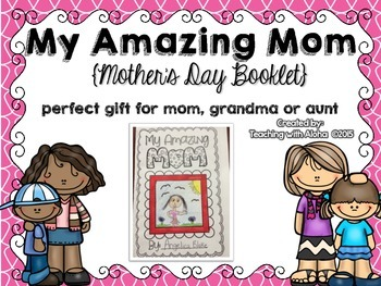 My Amazing Mom {Mother's Day Booklet for Mom, Grandma or Aunt}