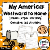 My America: Westward to Home Joshua's Oregon Trail Diary
