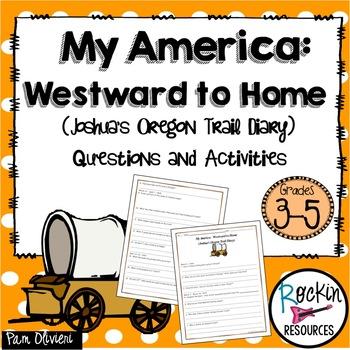 My America: Westward to Home Joshua's Oregon Trail Diary