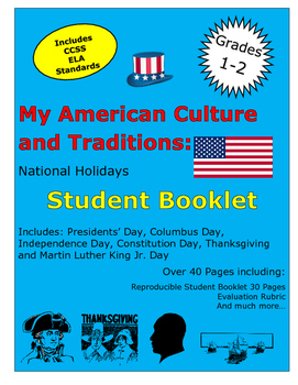 My American Culture and Traditions: Our National Holidays Student Booklet