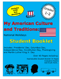 My American Culture and Traditions: Our National Holidays