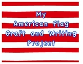 My American Flag-Independent Craft and Writing