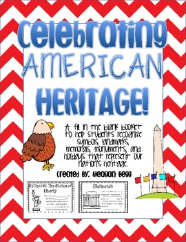 My American Heritage Book: Symbols, Memorials, Landmarks, Holidays and MORE!