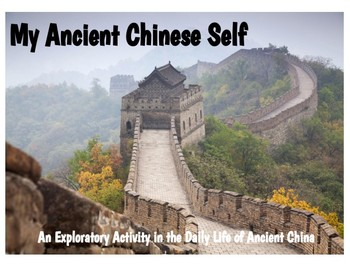 My Ancient Chinese Self: Exploratory Activity in the Daily Life of Ancient China