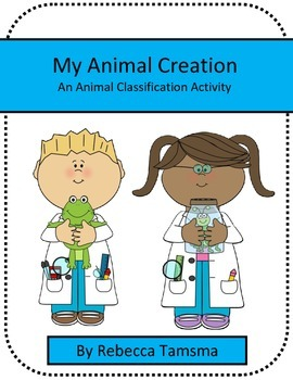 My Animal Creation - Animal Classification Science Activity