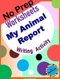 My Animal Report: Writing / Research Activity
