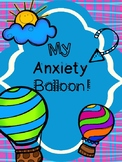 My Anxiety Balloon