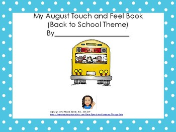 My August Touch and Feel Interactive Book-Back to School Version