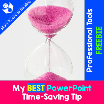 My BEST PowerPoint Time-Saving Tip FREEBIE